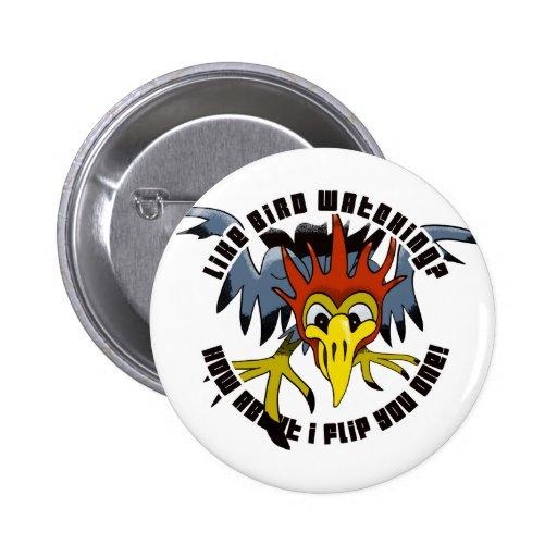 Stupid woodpecker buttons