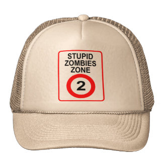 Stupid Zombies Zone Trucker Hat
