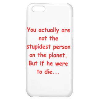stupidest person case for iPhone 5C