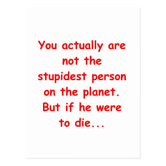 stupidest person postcard