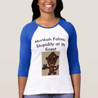 Stupidity at its finest (Ladies') T-Shirt