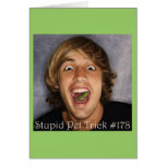 StupidPetTrick178 copy Card