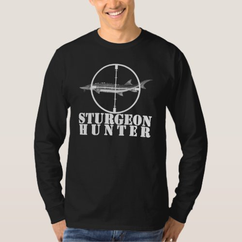 Sturgeon Hunter Long Sleeve DARK T_Shirt