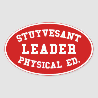 STUYVESANT LEADER PHYSICAL ED. OVAL STICKER