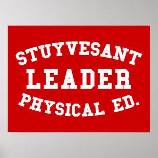 STUYVESANT LEADER PHYSICAL ED. POSTER