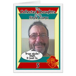 Style Guru Thought 5 Card