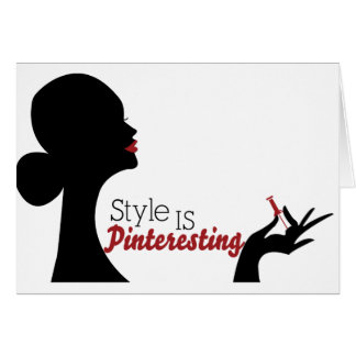Style Is Pinteresting Greeting Card