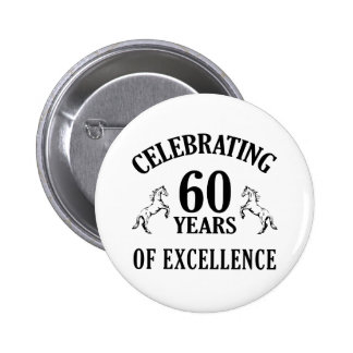 Stylish 60th Birthday Gift Ideas Pinback Buttons