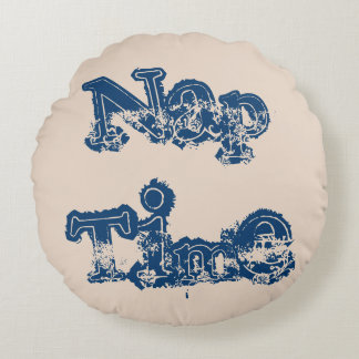 Stylish Blue and Beige Large Font Nap Time Round Pillow