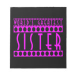 Stylish Chic Sisters : World's Greatest Sister Memo Pad