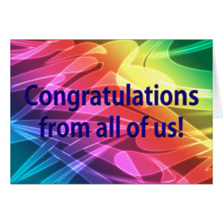 Stylish Congratulations From All of Us! Greeting Cards