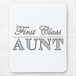 Stylish Elegant Aunts : First Class Aunt Mouse Pad