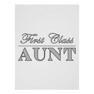 Stylish Elegant Aunts : First Class Aunt Posters