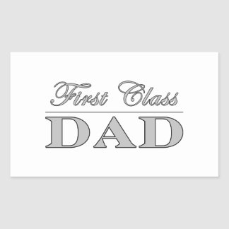 Stylish Elegant Gifts for Dads : First Class Dad Sticker
