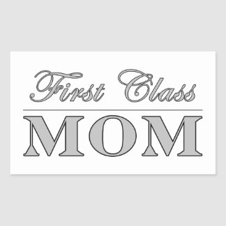 Stylish Elegant Gifts for Moms : First Class Mom Sticker