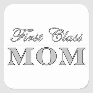 Stylish Elegant Gifts for Moms : First Class Mom Stickers