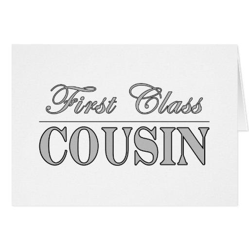 Stylish Fun Cousins Gifts : First Class Cousin Card