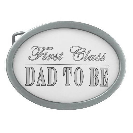 Stylish Fun Dads to Be Gifts First Class Dad to Be Belt Buckle