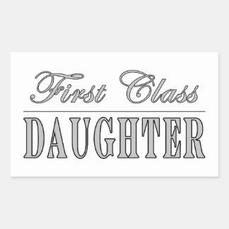Stylish Fun Daughters : First Class Daughter Rectangular Sticker