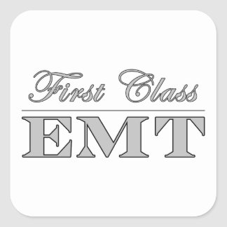 Stylish Fun EMTs : First Class EMT Square Stickers