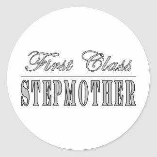 Stylish Fun Stepmothers : First Class Stepmother Round Stickers