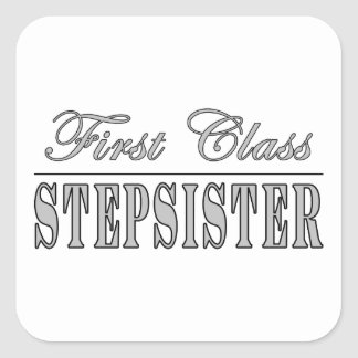 Stylish Fun Stepsisters : First Class Stepsister Stickers