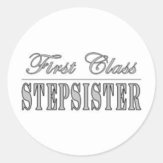 Stylish Fun Stepsisters : First Class Stepsister Round Sticker