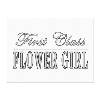 Stylish Funny Gifts : First Class Flower Girl Canvas Print