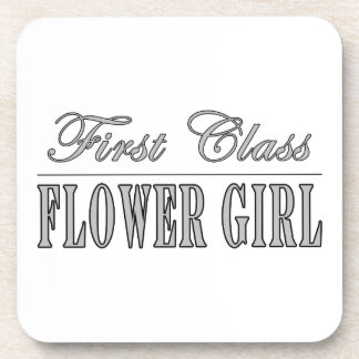 Stylish Funny Gifts : First Class Flower Girl Coasters