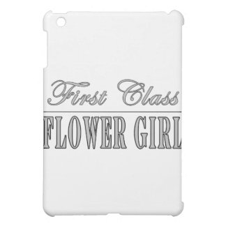 Stylish Funny Gifts : First Class Flower Girl iPad Mini Cover