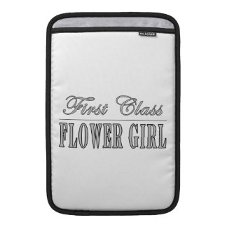 Stylish Funny Gifts : First Class Flower Girl MacBook Sleeve