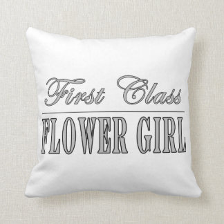 Stylish Funny Gifts : First Class Flower Girl Throw Pillow