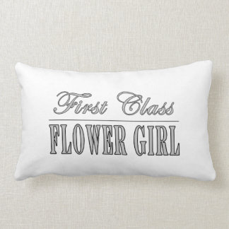 Stylish Funny Gifts : First Class Flower Girl Pillows