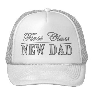 Stylish Funny Gifts : First Class New Dad Mesh Hats