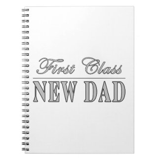 Stylish Funny Gifts : First Class New Dad Notebook