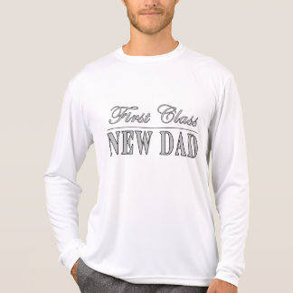 Stylish Funny Gifts : First Class New Dad T-Shirt