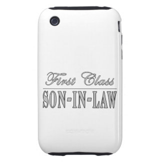 Stylish Funny Gifts : First Class Son in Law iPhone 3 Tough Cover