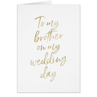 Stylish Gold lettered to my brother on my wedding Card