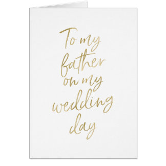 Stylish Gold lettered to my father on my wedding Card