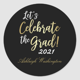 Stylish Gold on Black Let's Celebrate The Grad! Classic Round Sticker