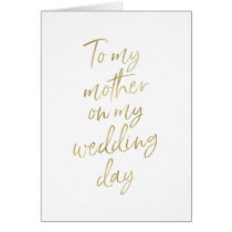 Stylish Gold to my mother on my wedding day Card