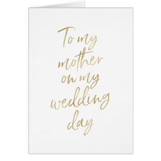 Stylish Gold To My Mother On My Wedding Day Card at Zazzle