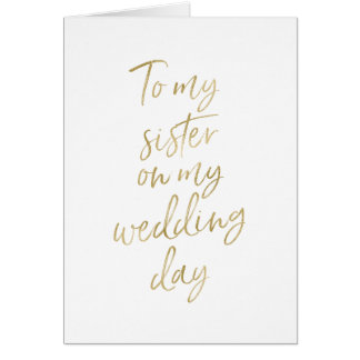 Stylish Gold to my sister on my wedding day Card