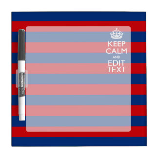 Stylish KEEP CALM AND Your Text on Stripes Dry-Erase Board