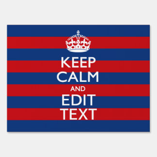 Stylish KEEP CALM AND Your Text on Stripes Lawn Sign