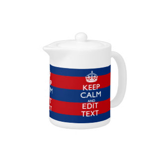 Stylish KEEP CALM AND Your Text on Stripes Teapot