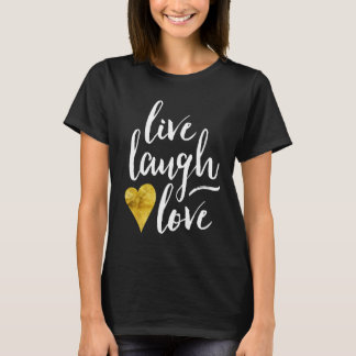 Stylish Live Laugh Love T Shirt