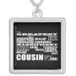 Stylish Modern & Fun Cousins : Greatest Cousin Custom Necklace