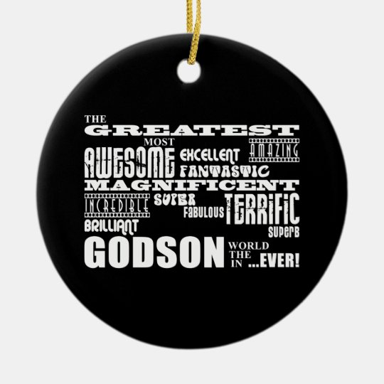 Stylish Modern & Fun Godsons : Greatest Godson Ceramic Ornament