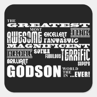 Stylish Modern & Fun Godsons : Greatest Godson Square Sticker